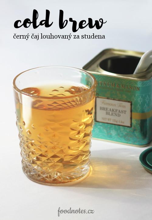 Recept na ledový černý čaj alias cold brew black tea