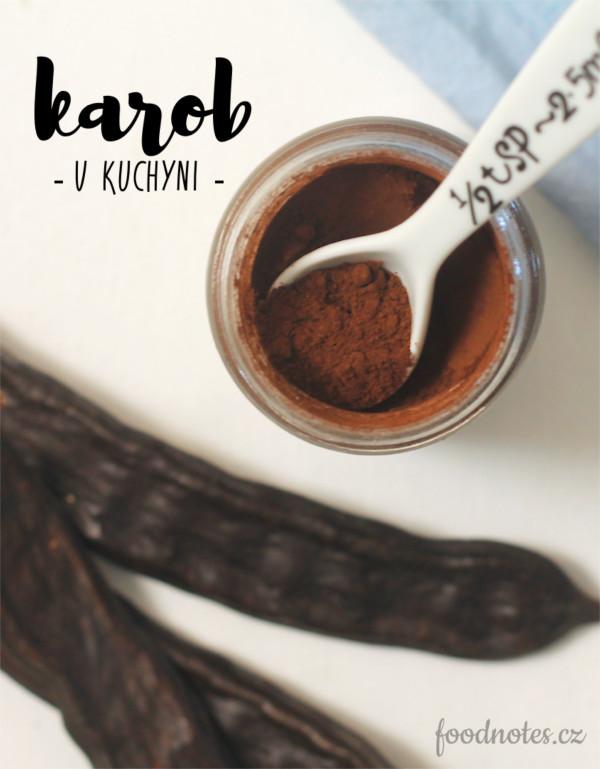 Karob v kuchynu - jak a proč používat tuhle zdravou ingredienci?