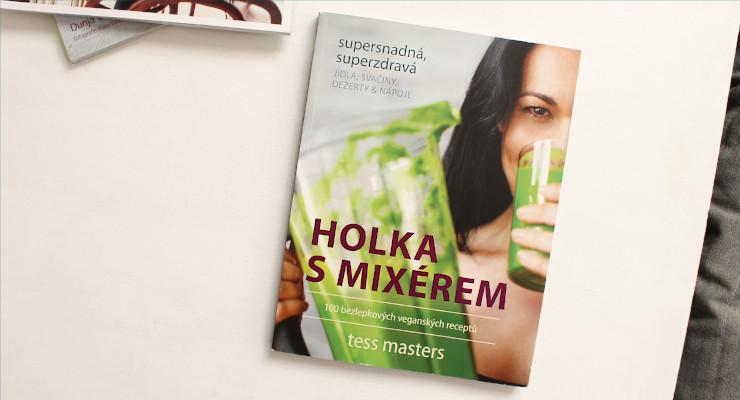 Recenze Holka s mixérem - Tess Masters
