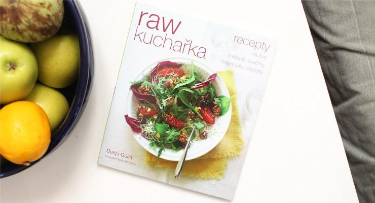Raw kuchařka, Dunja Gulin - recenze